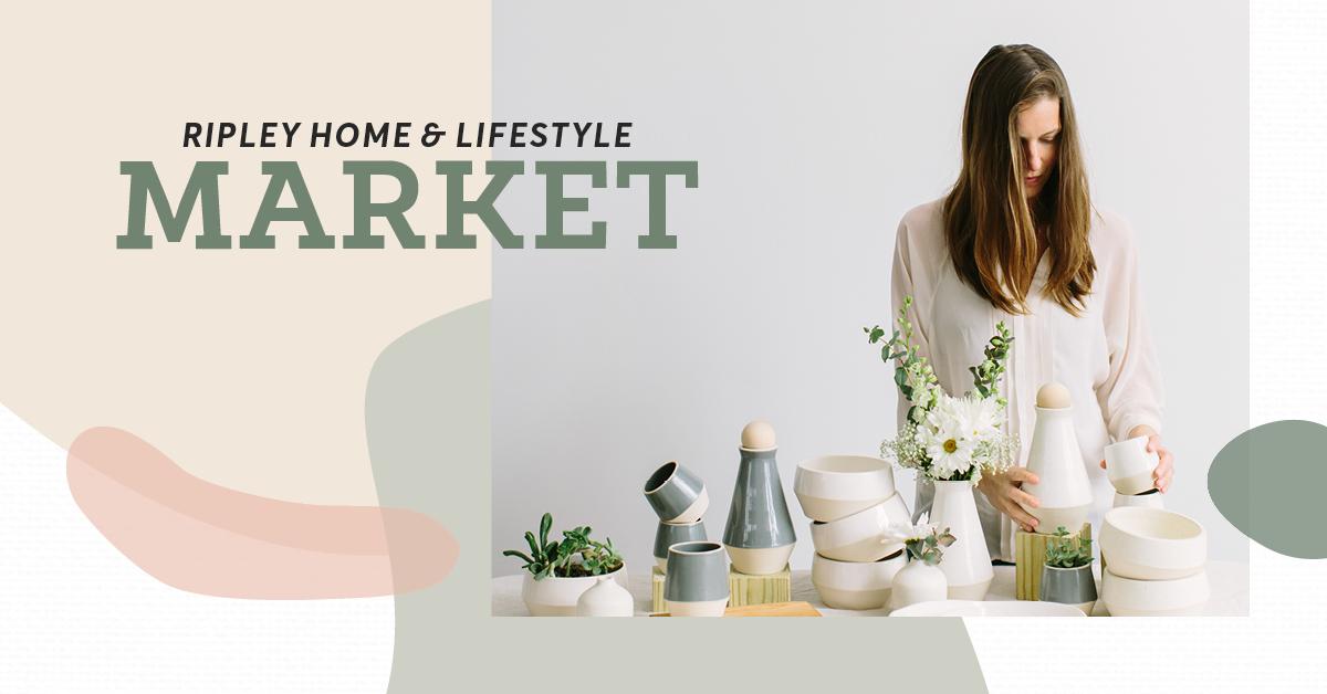 Ripley Home & Lifestyle Market